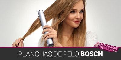 Planchas de Pelo Bosch